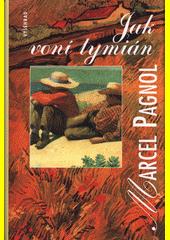 Jak voní tymián  (odkaz v elektronickém katalogu)