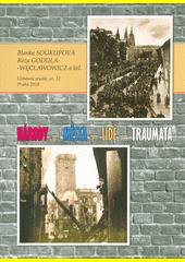 Národy - města - lidé - traumata  (odkaz v elektronickém katalogu)