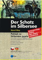 Der Schatz im Silbersee = Poklad na Stříbrném jezeře  (odkaz v elektronickém katalogu)
