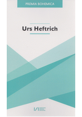 Urs Heftrich : Premia Bohemica  (odkaz v elektronickém katalogu)
