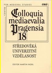 Středověká univerzitní vzdělanost  (odkaz v elektronickém katalogu)