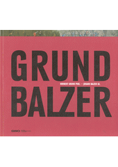 Norbert Grund Pinx. - Johann Balzer Sc.  (odkaz v elektronickém katalogu)