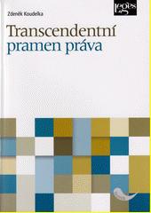 Transcendentní pramen práva  (odkaz v elektronickém katalogu)