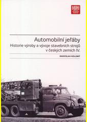 Historie výroby a vývoje stavebních strojů v českých zemích. IV., Automobilní jeřáby  (odkaz v elektronickém katalogu)