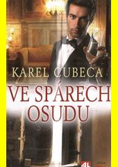 Ve spárech osudu / Karel Cubeca