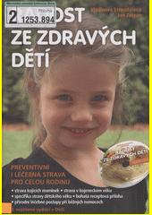 Radost ze zdravých dětí : preventivní i léčebná strava pro celou rodinu  (odkaz v elektronickém katalogu)