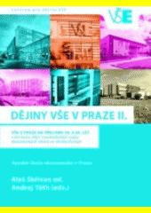 Dějiny VŠE v Praze. II., VŠE v Praze na přelomu 50. a 60. let v kontextu dějin vysokoškolské výuky ekonomických oborů ve střední Evropě  (odkaz v elektronickém katalogu)