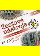 Nebojte se klasiky!!! : hudební škola na CD. (19), Žesťové nástroje (odkaz v elektronickém katalogu)