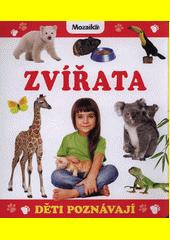 Zvířata : děti poznávají (odkaz v elektronickém katalogu)