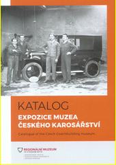 Katalog expozice Muzea českého karosářství = Catalogue of the Czech Coachbuilding Museum  (odkaz v elektronickém katalogu)