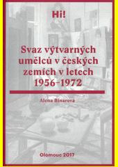 Svaz výtvarných umělců v českých zemích v letech 1956-1972  (odkaz v elektronickém katalogu)