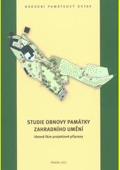 Studie obnovy památky zahradního umění - ideová fáze projektové přípravy  (odkaz v elektronickém katalogu)