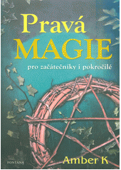 Pravá magie  (odkaz v elektronickém katalogu)