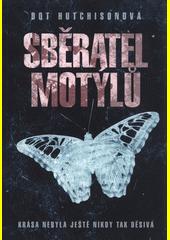 Sběratel motýlů  (odkaz v elektronickém katalogu)