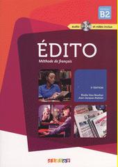 Édito : méthode de français : Niveau B2  (odkaz v elektronickém katalogu)