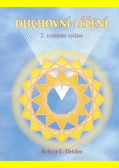 Duchovní léčení  (odkaz v elektronickém katalogu)