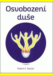 Osvobození duše  (odkaz v elektronickém katalogu)