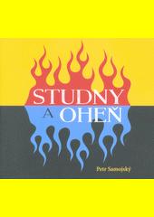 Studny a oheň  (odkaz v elektronickém katalogu)