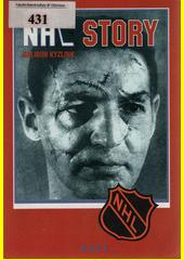 NHL story : obrázky z dějin hokejové Kanady a USA, návštěvy v zákulisí National Hockey League, slavné i tragické příběhy největších hvězd  (odkaz v elektronickém katalogu)