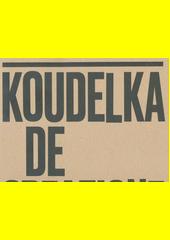Koudelka De creazione  (odkaz v elektronickém katalogu)
