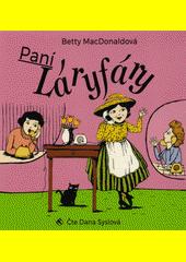 Paní Láryfáry  (odkaz v elektronickém katalogu)