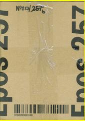 Epos 257 : kořeny, větve, šlahouny = roots, branches, offshoots (odkaz v elektronickém katalogu)