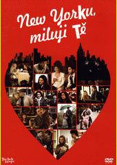 New Yorku, miluji Tě (odkaz v elektronickém katalogu)