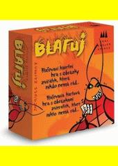 Blafuj : blafovací karetní hra (odkaz v elektronickém katalogu)