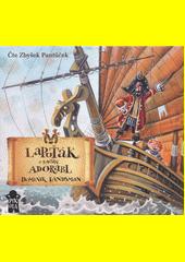 Lapuťák a kapitán Adorabl (odkaz v elektronickém katalogu)