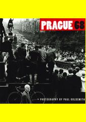 Prague '68  (odkaz v elektronickém katalogu)