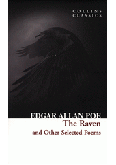The raven and other selected poems  (odkaz v elektronickém katalogu)