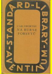 Na burse Forsytů = (On Forsyte' change)  (odkaz v elektronickém katalogu)