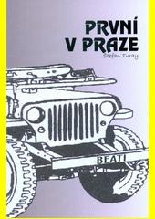 První v Praze  (odkaz v elektronickém katalogu)