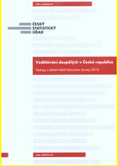 Vzdělávání dospělých v České republice : výstupy z šetření Adult Education Survey 2016  (odkaz v elektronickém katalogu)