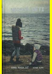 Norské děti : Barnevern se dívá  (odkaz v elektronickém katalogu)