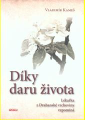 Díky daru života  (odkaz v elektronickém katalogu)
