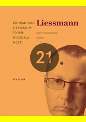 Konrad Paul Liessmann. Teorie nevzdělanosti. omyly společnosti vědění. Praha: Academia, 2008 978-80-200-1677-5 (odkaz v elektronickém katalogu)