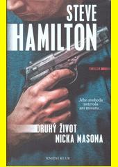 Druhý život Nicka Masona  (odkaz v elektronickém katalogu)