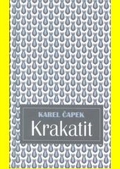 Krakatit  (odkaz v elektronickém katalogu)