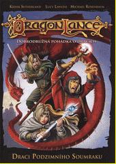 DragonLance. Draci podzimního soumraku  (odkaz v elektronickém katalogu)