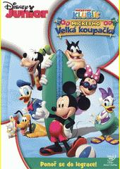 Mickeyho klubík. Mickeyho velká koupačka (odkaz v elektronickém katalogu)