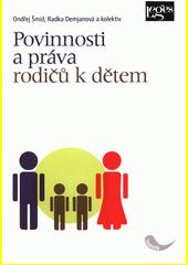 Povinnosti a práva rodičů k dětem  (odkaz v elektronickém katalogu)