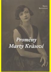 Proměny Marty Krásové  (odkaz v elektronickém katalogu)