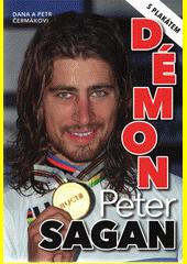 Démon Peter Sagan  (odkaz v elektronickém katalogu)