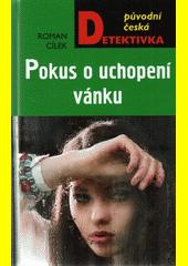 Pokus o uchopení vánku  (odkaz v elektronickém katalogu)