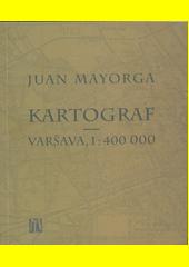 Kartograf : Varšava, 1:400 000  (odkaz v elektronickém katalogu)