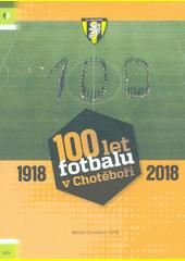 100 let fotbalu v Chotěboři (odkaz v elektronickém katalogu)