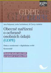 Obecné nařízení o ochraně osobních údajů (GDPR) : data a soukromí v digitálním světě : komentář  (odkaz v elektronickém katalogu)