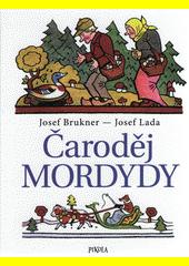 Čaroděj Mordydy  (odkaz v elektronickém katalogu)