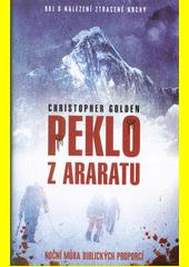 Peklo z Araratu  (odkaz v elektronickém katalogu)